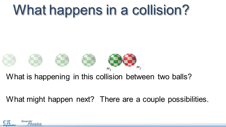 What happens in a collision