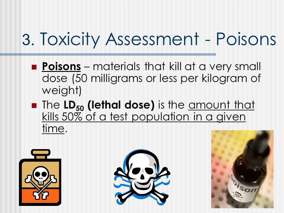 3. Toxicity Assessment - Poisons