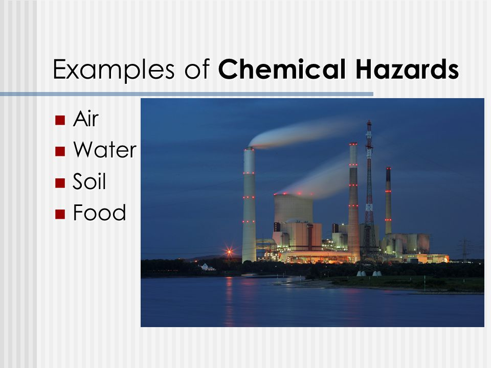 Examples of Chemical Hazards