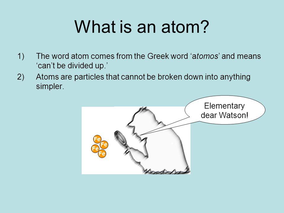 Elementary dear Watson!
