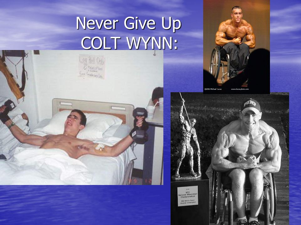 Never Give Up COLT WYNN: