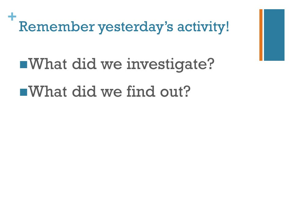 Remember yesterday's activity!
