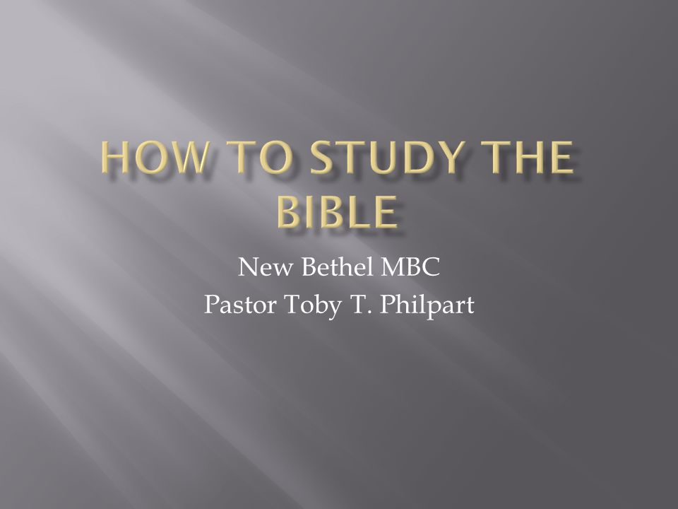 New Bethel MBC Pastor Toby T. Philpart
