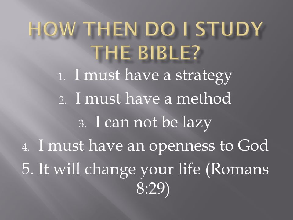 How then do I study the Bible