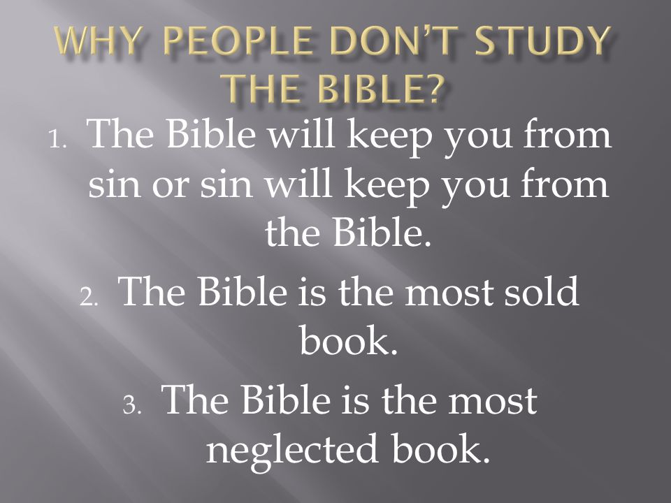 Why People Don't Study The Bible