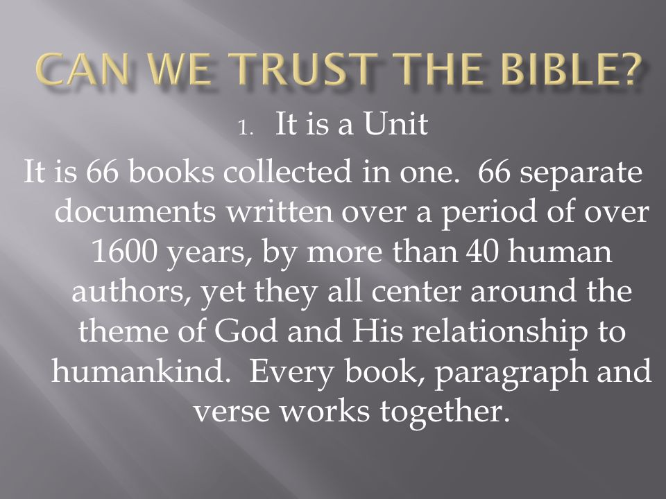 Can We Trust the Bible It is a Unit