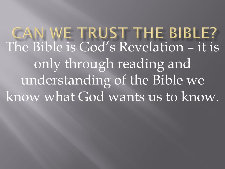 Can We Trust the Bible.