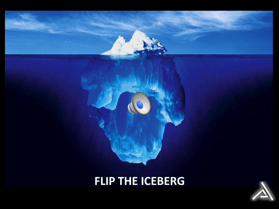FLIP THE ICEBERG