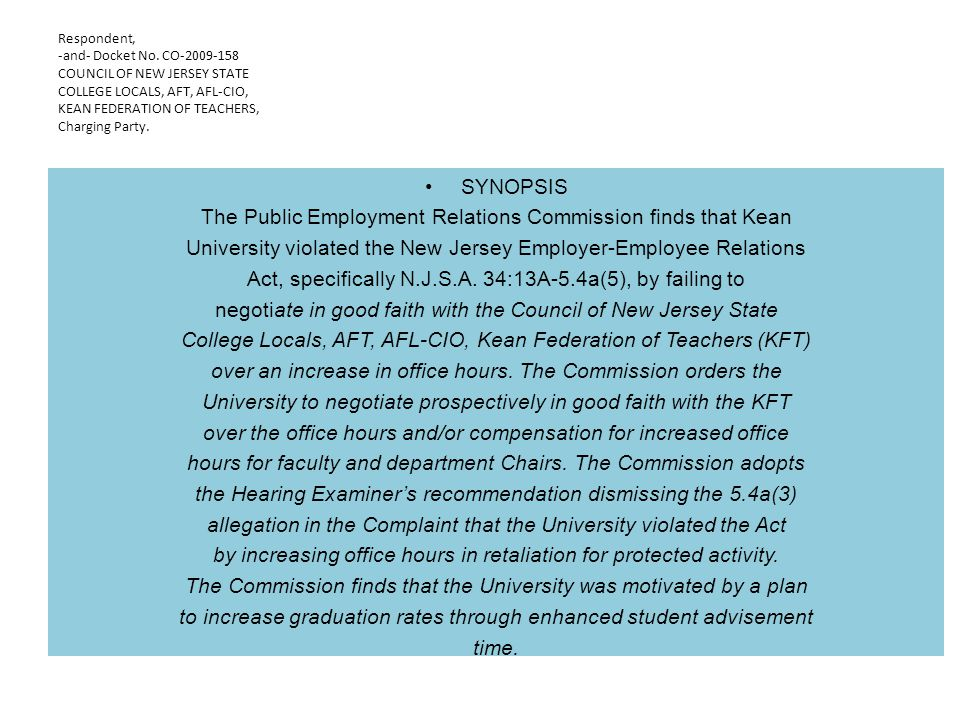 The Public Employment Relations Commission finds that Kean