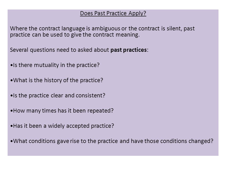 Does Past Practice Apply