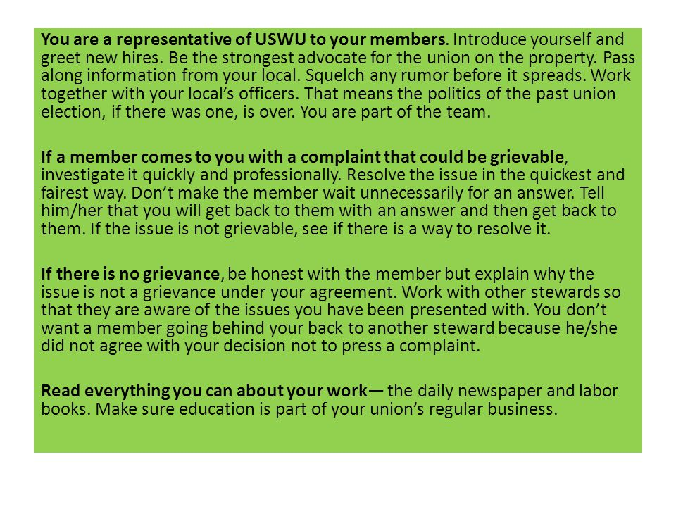 You are a representative of USWU to your members