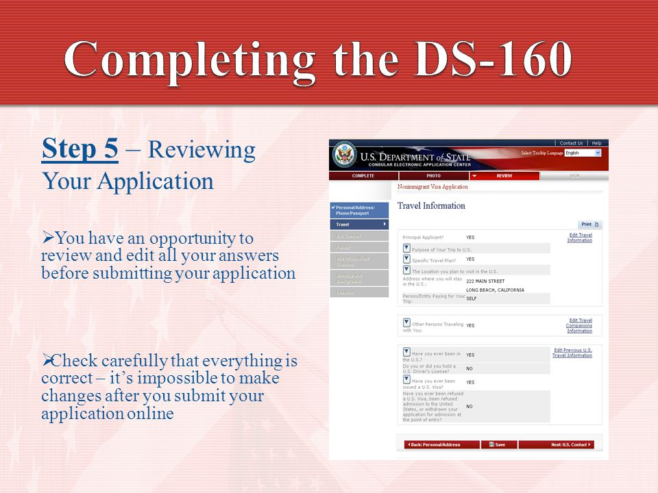 Completing the DS-160 Step 5 – Reviewing Your Application