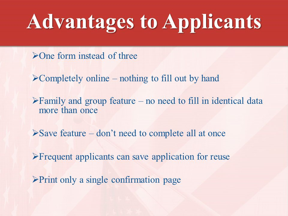 Advantages to Applicants