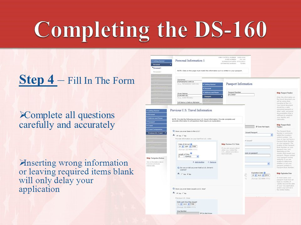 Completing the DS-160 Step 4 – Fill In The Form