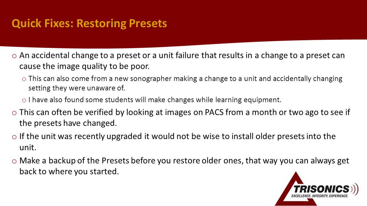 Quick Fixes: Restoring Presets