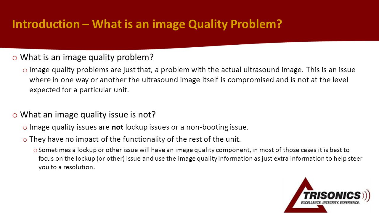 Introduction – What is an image Quality Problem