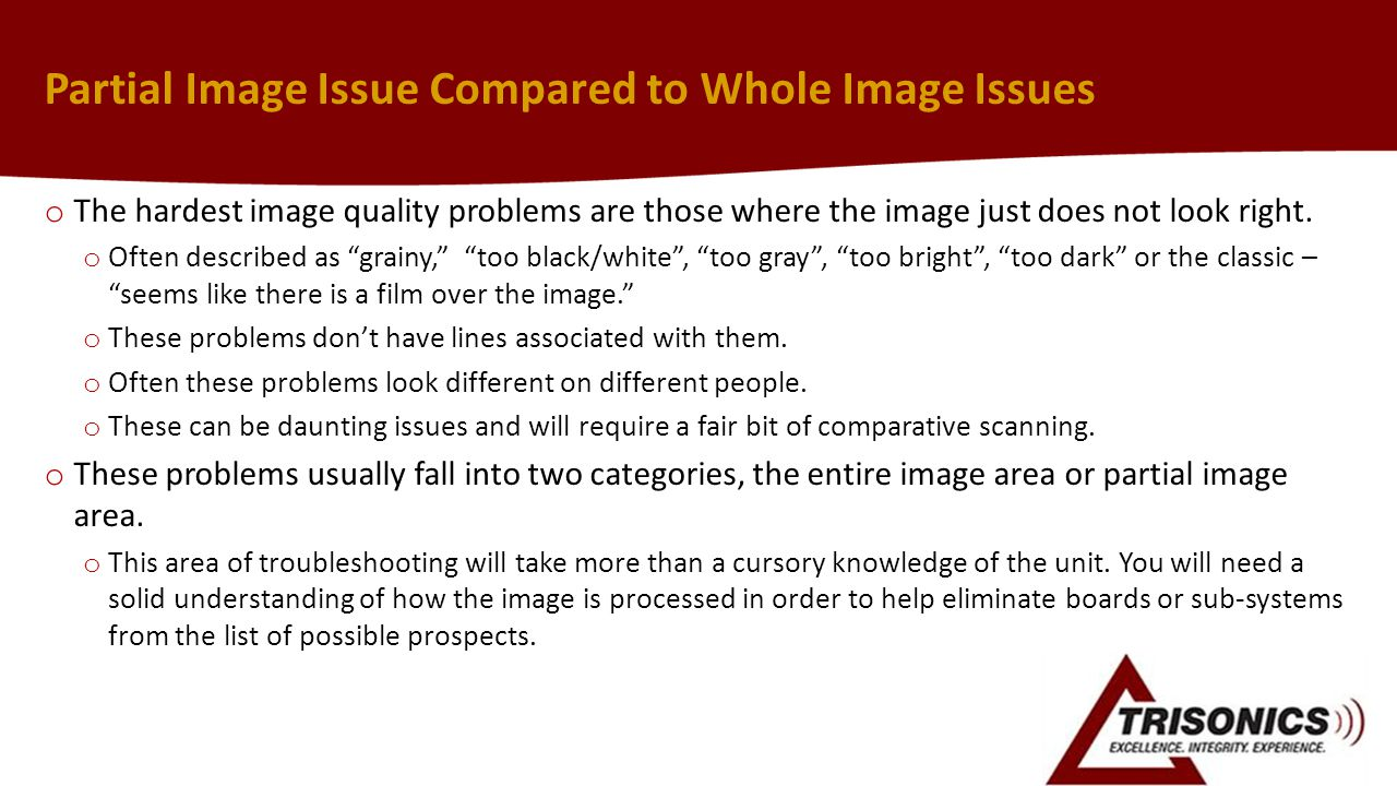 Partial Image Issue Compared to Whole Image Issues