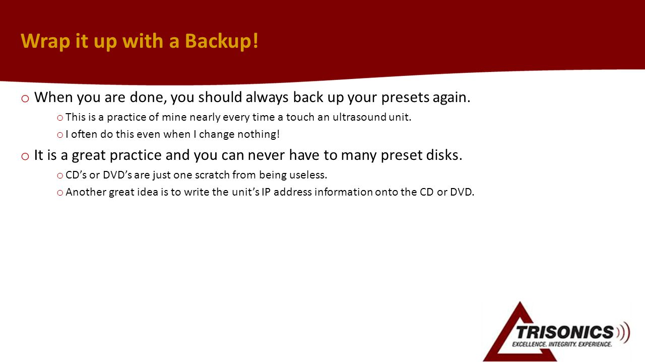 Wrap it up with a Backup! When you are done, you should always back up your presets again.