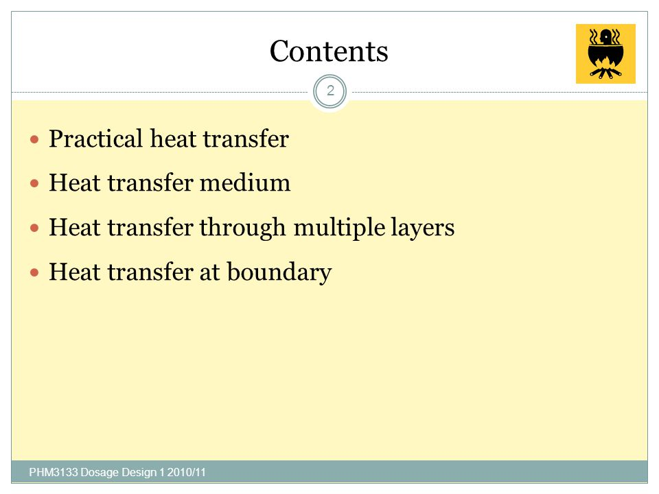 Contents Practical heat transfer Heat transfer medium