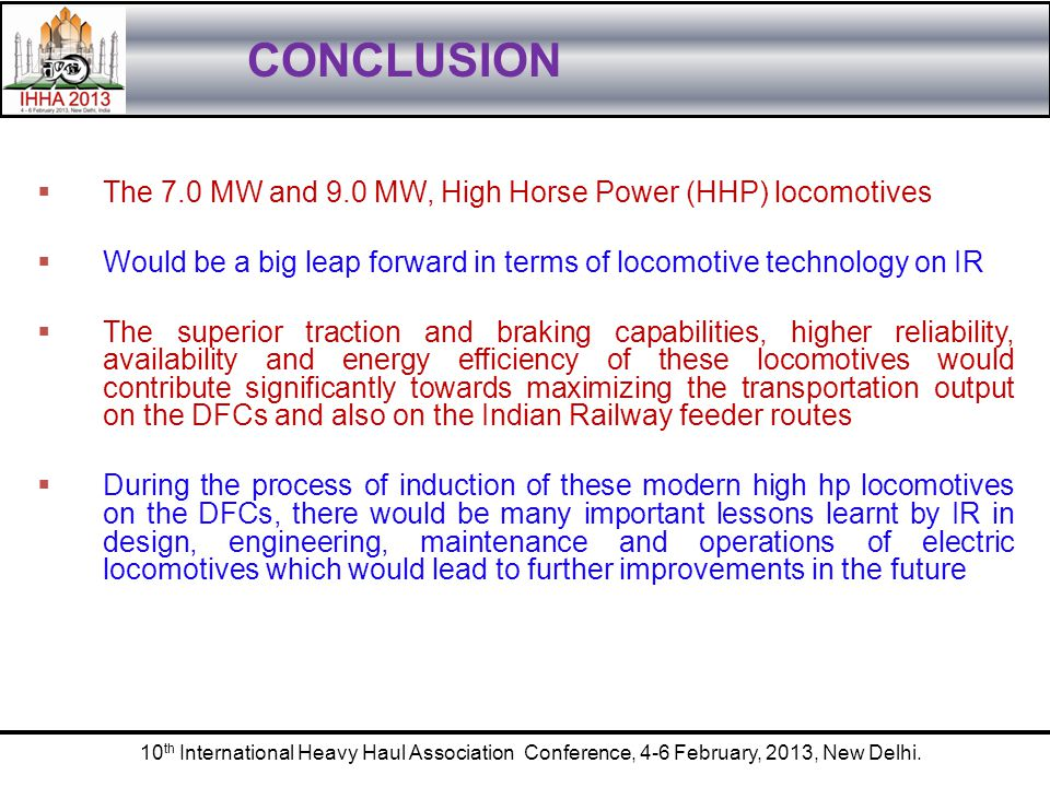 CONCLUSION The 7.0 MW and 9.0 MW, High Horse Power (HHP) locomotives