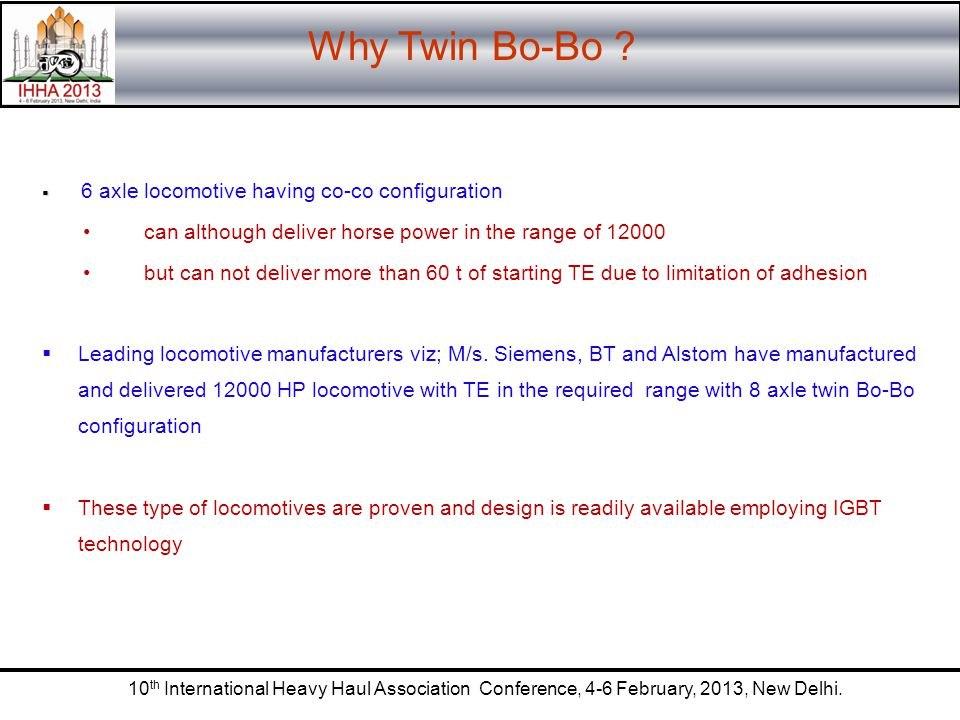 Why Twin Bo-Bo 6 axle locomotive having co-co configuration. can although deliver horse power in the range of 12000.