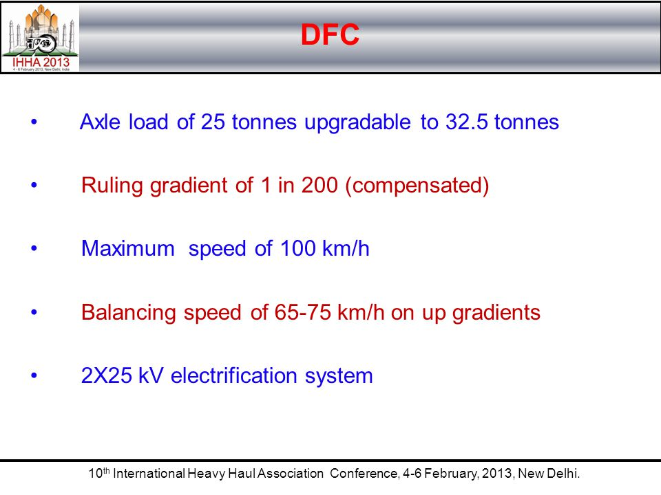 DFC Axle load of 25 tonnes upgradable to 32.5 tonnes