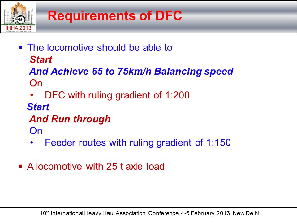 Requirements of DFC The locomotive should be able to Start