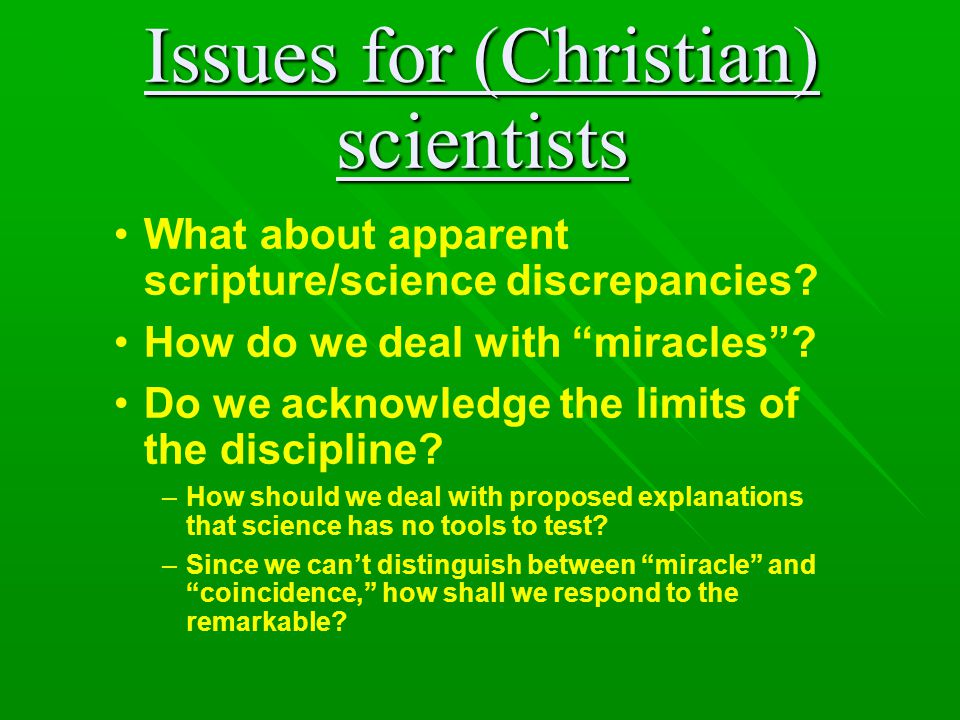 Issues for (Christian) scientists