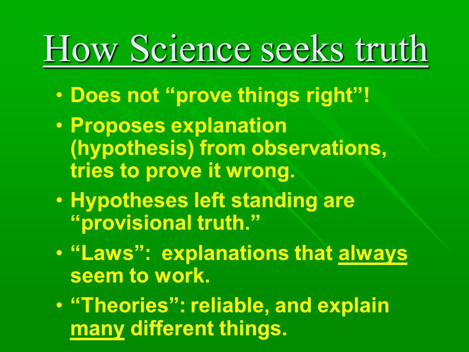 How Science seeks truth