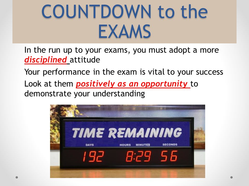 COUNTDOWN to the EXAMS