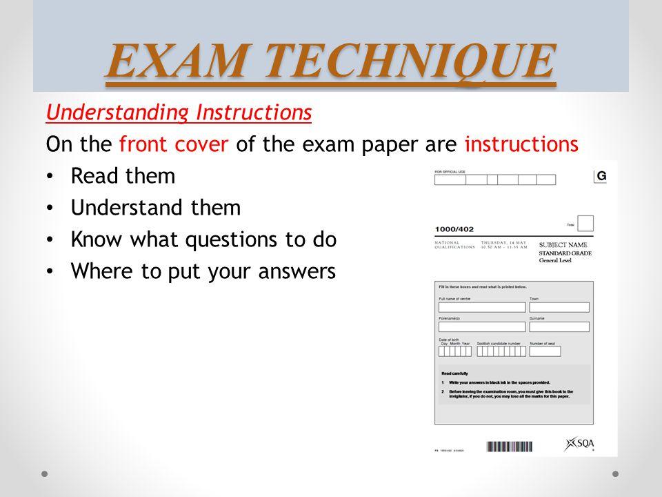 EXAM TECHNIQUE Understanding Instructions
