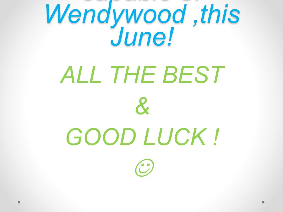 Show us what you're capable of Wendywood ,this June!