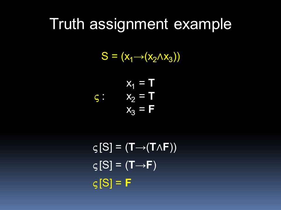 Truth assignment example