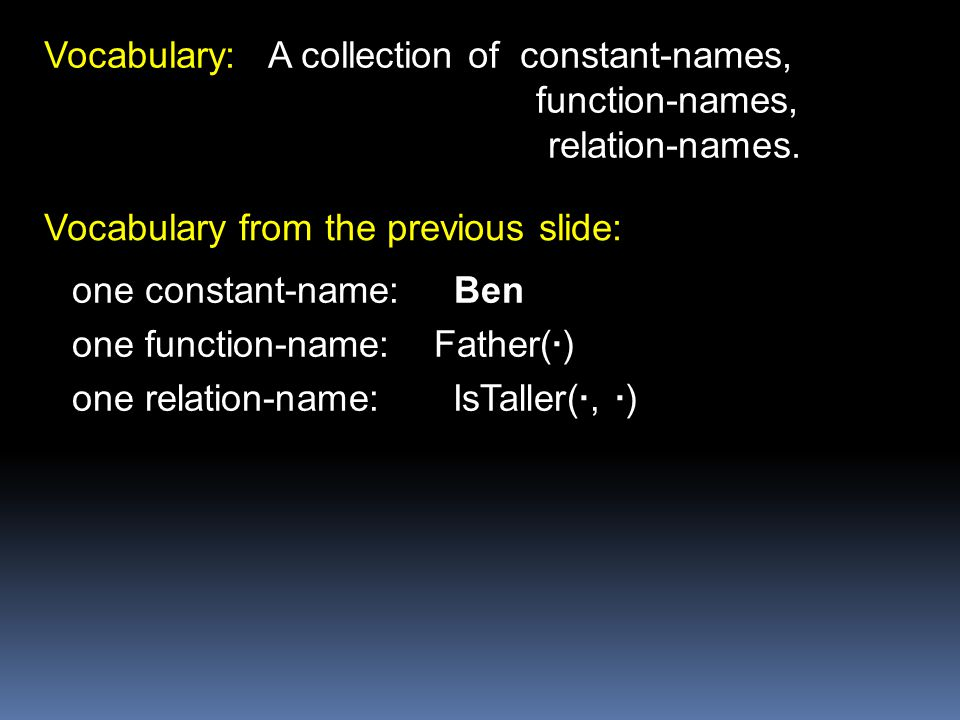 Vocabulary: A collection of constant-names,