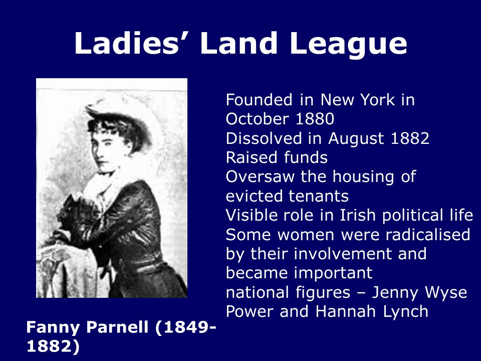 Ladies' Land League Founded in New York in October 1880