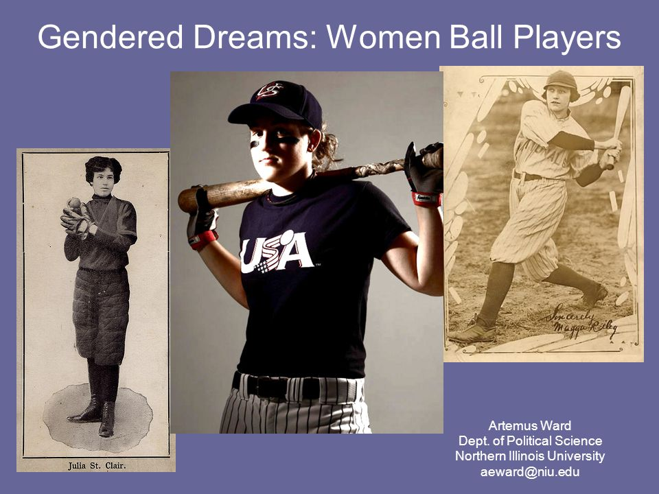 Gendered Dreams: Women Ball Players