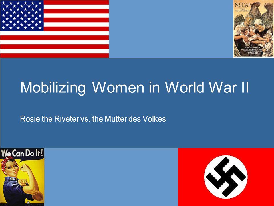 Mobilizing Women in World War II