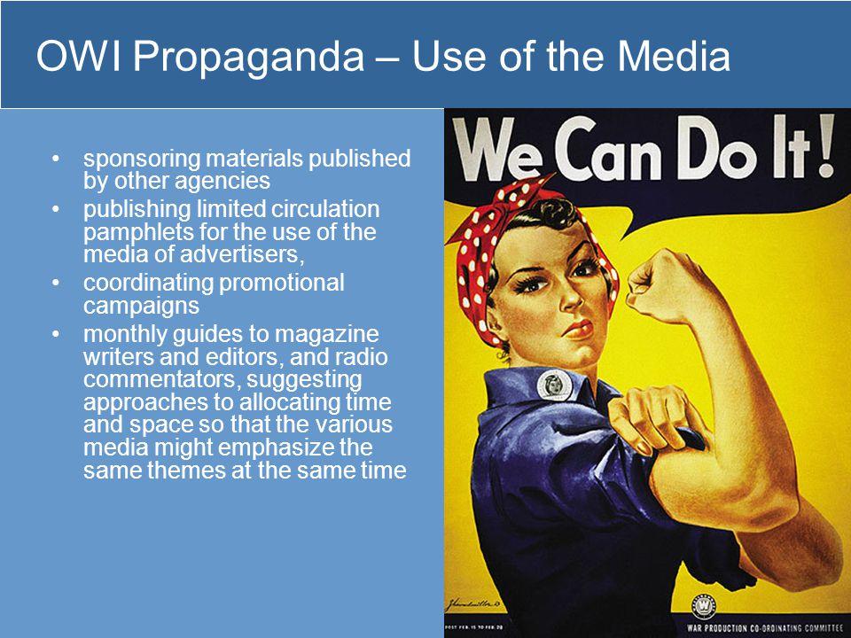 OWI Propaganda – Use of the Media