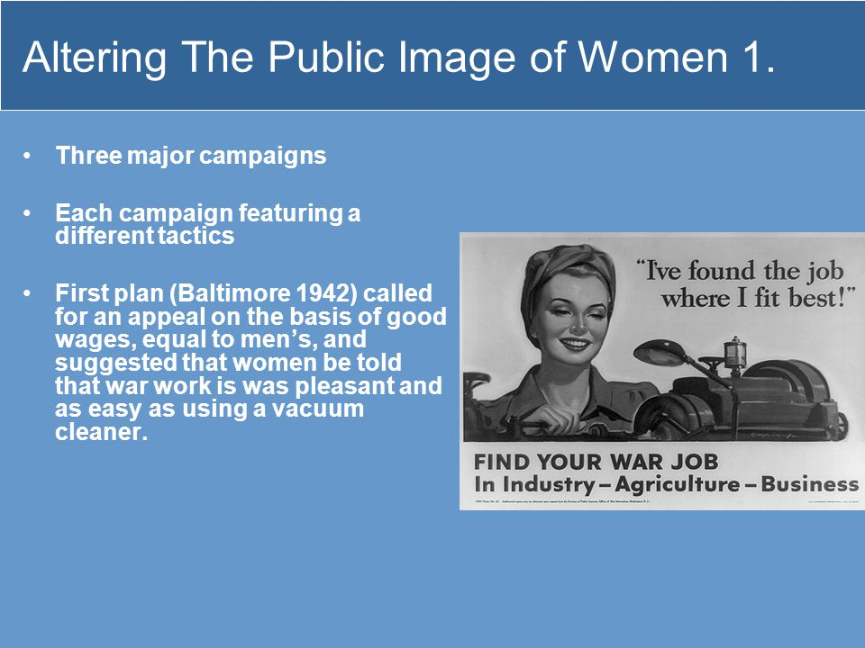 Altering The Public Image of Women 1.