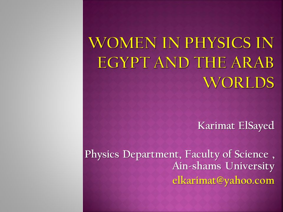 Women in Physics in Egypt and The Arab Worlds
