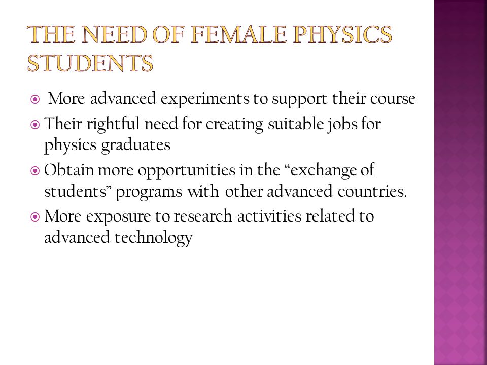 The Need of Female Physics Students