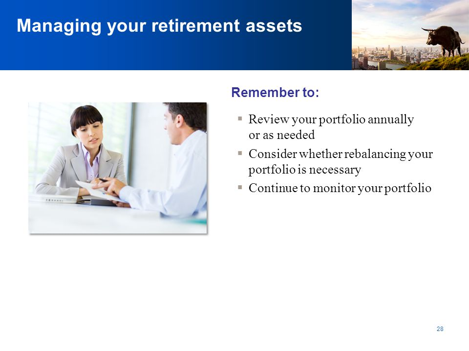 Managing your retirement assets