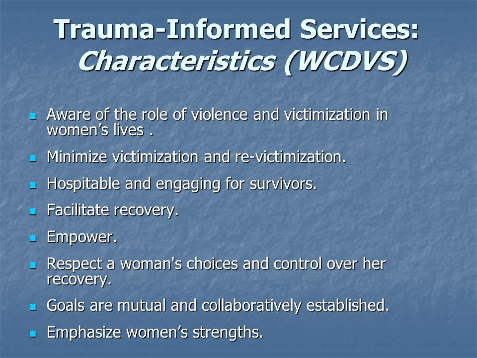 Trauma-Informed Services: Characteristics (WCDVS)