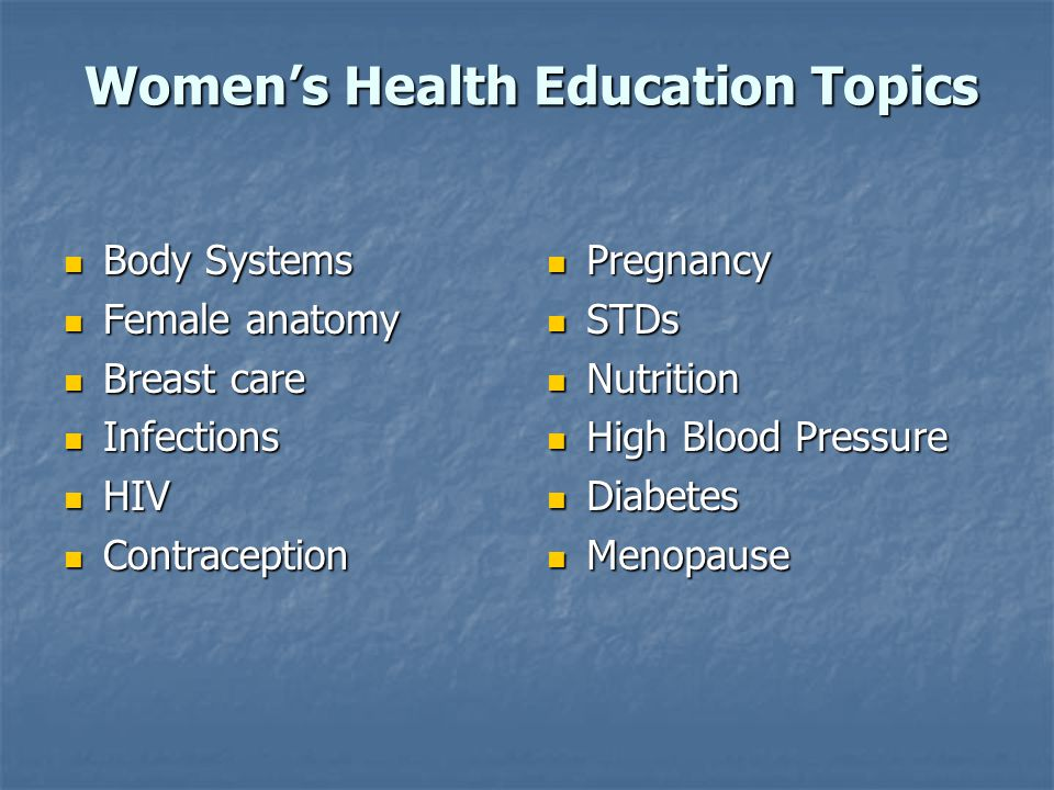 Women's Health Education Topics