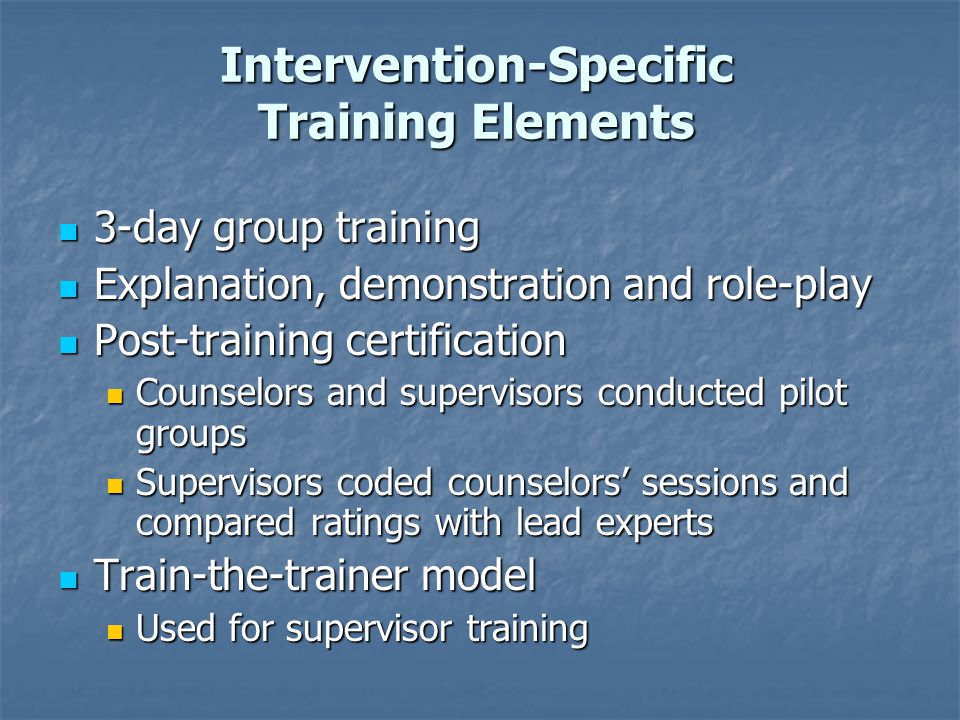Intervention-Specific Training Elements
