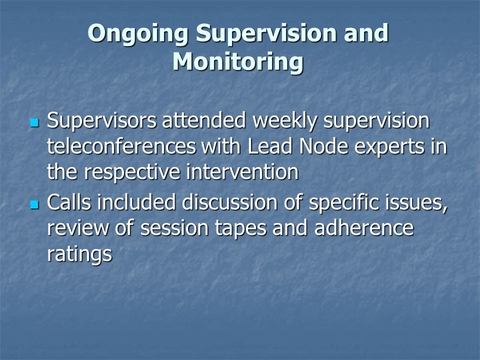 Ongoing Supervision and Monitoring
