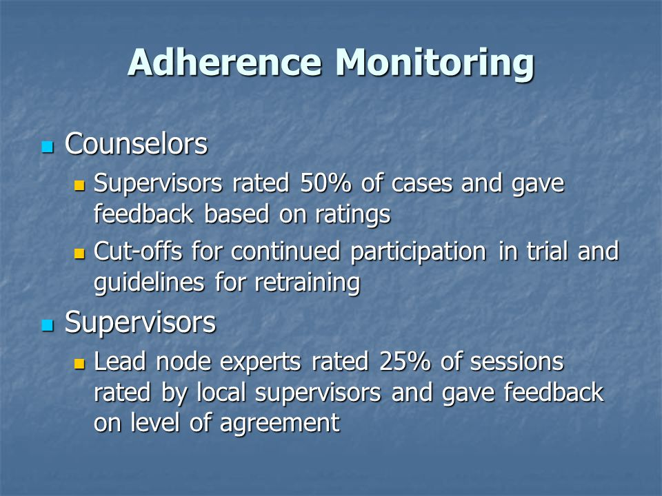 Adherence Monitoring Counselors Supervisors