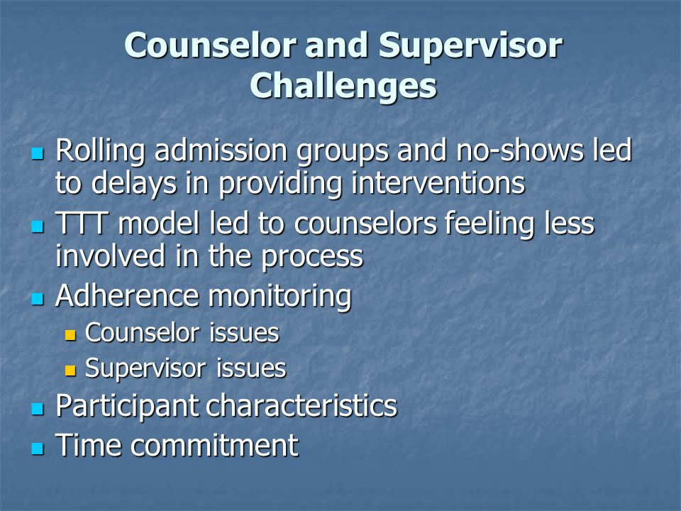 Counselor and Supervisor Challenges