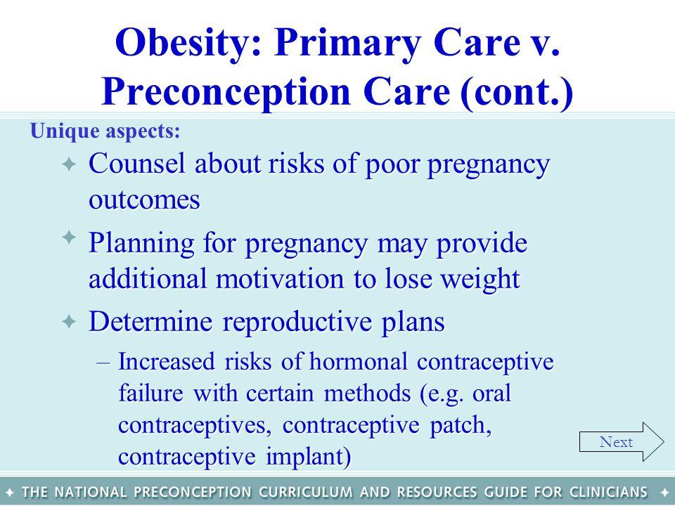 Obesity: Primary Care v. Preconception Care (cont.)