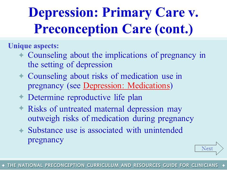 Depression: Primary Care v. Preconception Care (cont.)